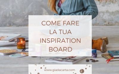 Come fare un'inspiration board