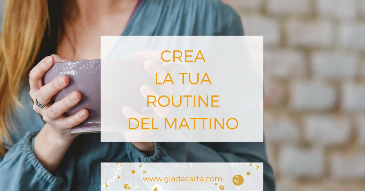 Routine del mattino © Giada Carta
