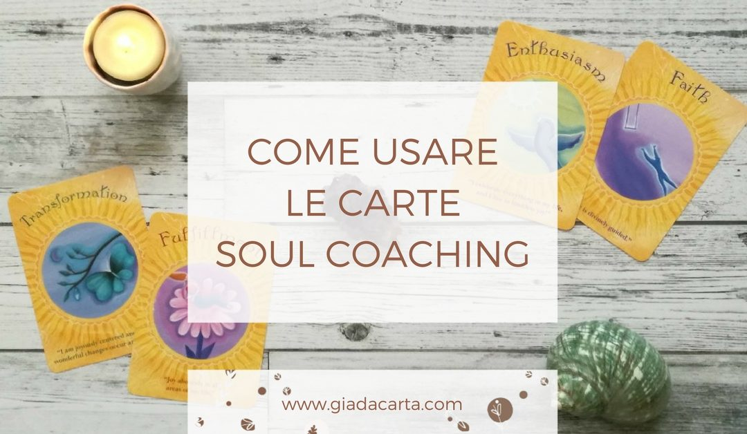 Come usare le carte Soul Coaching