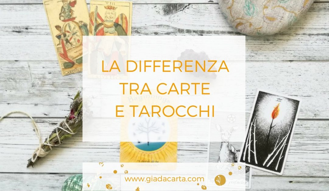 La differenza tra carte e tarocchi