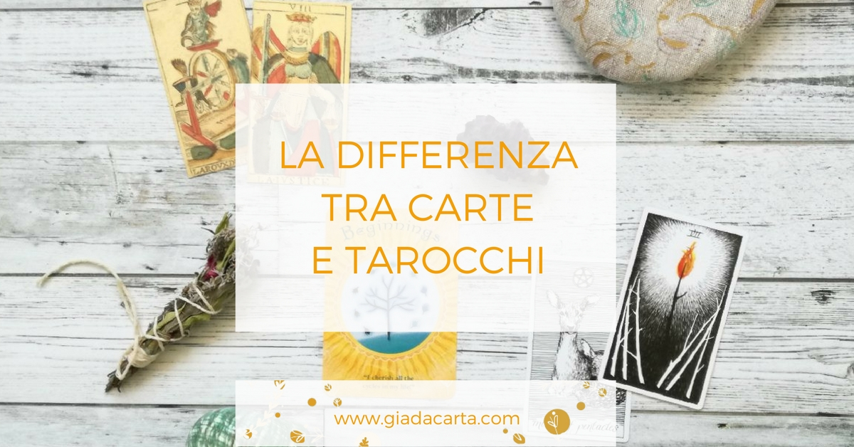 Differenza tra carte e tarocchi © Giada Carta