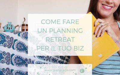 Come fare un planning retreat per il tuo business