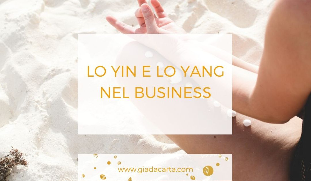 Lo Yin e lo Yang nel business